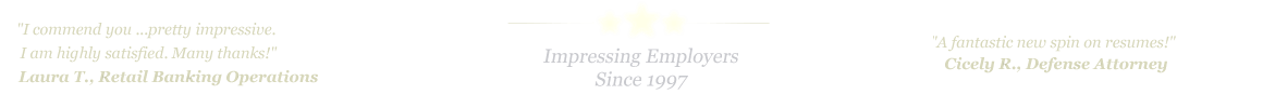 McAllen Resume Service... IMPRESSING EMPLOYERS SINCE 1997!
